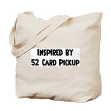 Inspired by 52 Card Pickup Tote Bag