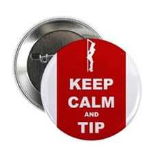 "2.25"" Button Keep Calm and Tip"