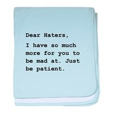 Dear Haters baby blanket