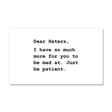 Dear Haters Car Magnet 20 x 12