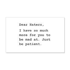 Dear Haters 22x14 Wall Peel