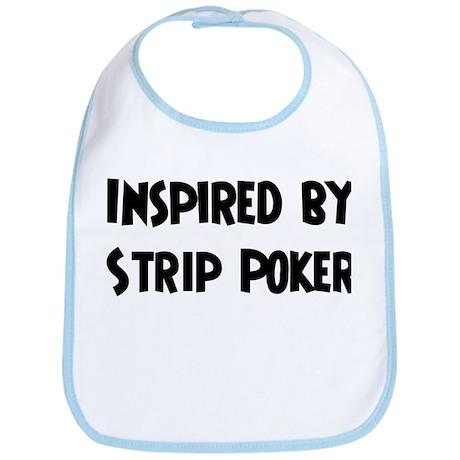 Inspired by Strip Poker Bib