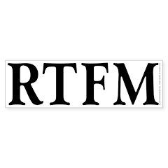 RTFM - Bumper Sticker