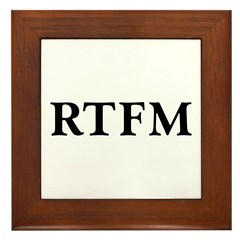 RTFM - Framed Tile
