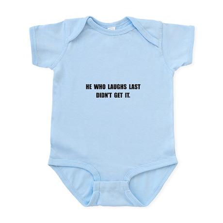 Laughs Last Infant Bodysuit