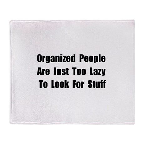 Organized People Throw Blanket By Funbabyclothes