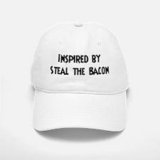 Inspired by Steal the Bacon Baseball Baseball Cap