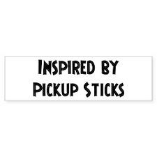 Inspired by Pickup Sticks Bumper Bumper Sticker