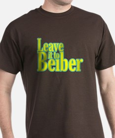 Leave it to Beiber T-Shirt