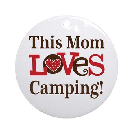 Mom Loves Camping Ornament (Round)