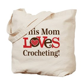 Mom Loves Crocheting Tote Bag