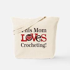 Mom Loves Crocheting Tote Bag