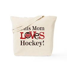Mom Loves Hockey Tote Bag