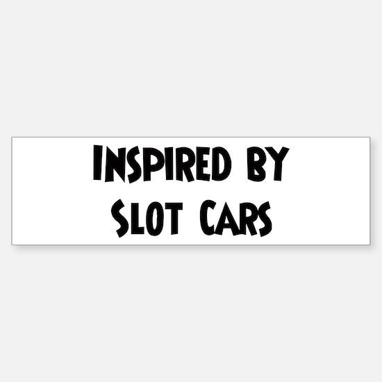 Inspired by Slot Cars Bumper Bumper Bumper Sticker