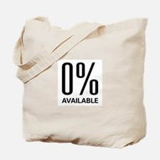 0% Available Tote Bag