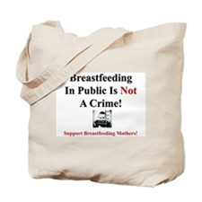 """""""It's Not A Crime!"""" Tote Bag"""