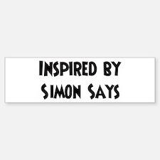 Inspired by Simon Says Bumper Bumper Bumper Sticker