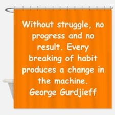 George Gurdjieff gifts and ap Shower Curtain