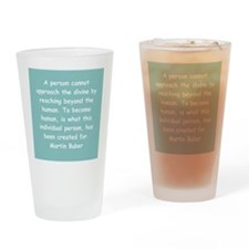 martin buber gifts and appare Drinking Glass