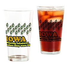 Iowa cornrows before hip Drinking Glass