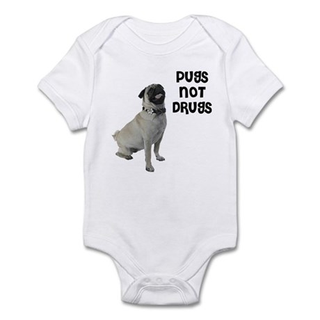 Pugs Not Drugs Infant Bodysuit