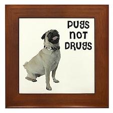 Pugs Not Drugs Framed Tile