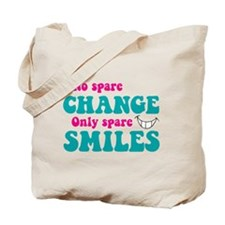 Spare Change Spare Smiles Tote Bag