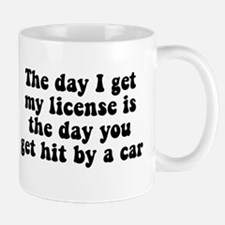 The day I get my license Small Small Mug
