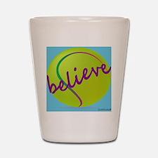 Believe (tennis ball) Shot Glass