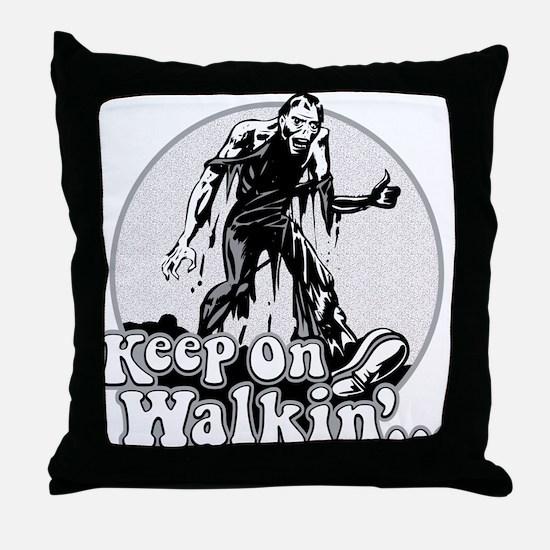 Keep On Walkin' Throw Pillow