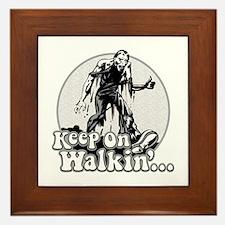 Keep On Walkin' Framed Tile
