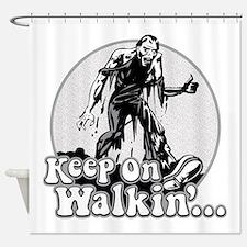 Keep On Walkin' Shower Curtain