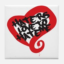 Haters Love Me Tile Coaster