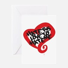 Haters Love Me Greeting Card