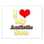 I Love My Autistic Son Small Poster