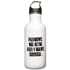 Forgive me gym... Water Bottle