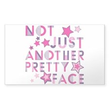 Not Just Another Pretty Face Decal
