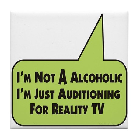 Alcoholic Audition / Tile Coaster