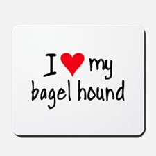 I LOVE MY Bagel Mousepad