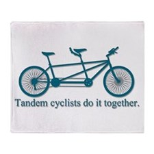 Tandem Cyclists Do It Together Throw Blanket