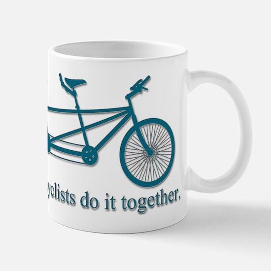 Tandem Cyclists Do It Together Mug