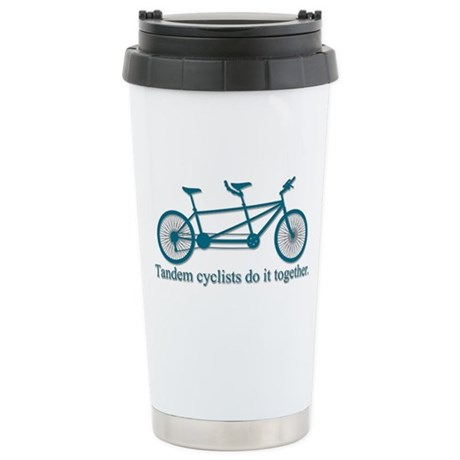 Tandem Cyclists Do It Together Stainless Steel Tra