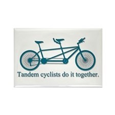 Tandem Cyclists Do It Together Rectangle Magnet
