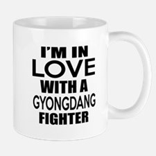 I Am In Love With Gyongdang Figh Mug
