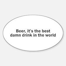 Beer Best Damn Drink Sticker (Oval)
