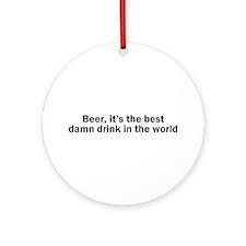 Beer Best Damn Drink Ornament (Round)