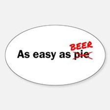 As easy as Beer Sticker (Oval)
