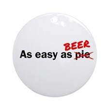 As easy as Beer Ornament (Round)