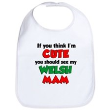 I'm Cute Welsh Mam Bib