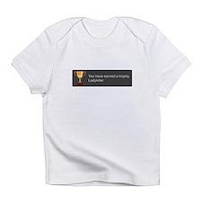 Trophy - Ladykiller Infant T-Shirt